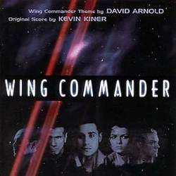 Wing Commander Movie Soundtrack.jpg